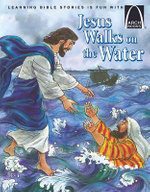Jesus Walks on the Water : Arch Books - Nancy I. Sanders