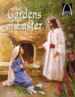 The Gardens of Easter : Arch Books