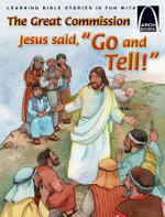 The Great Commission : Jesus Said,