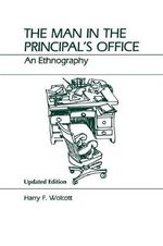 The Man in the Principal's Office : An Ethnography - Harry F. Wolcott