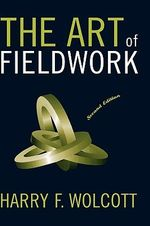 The Art of Fieldwork - Harry F. Wolcott