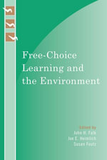 Free-Choice Learning and the Environment - Falk/Heimlich/Foutz (Eds)