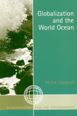 Globalization and the World Ocean - Peter Jacques