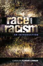 Race and Racism : An Introduction - Carolyn Fluehr-Lobban