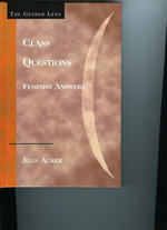 Class Questions : Feminist Answers - Joan Acker