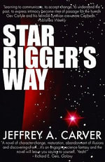 Star Rigger's Way - Jeffrey A. Carver