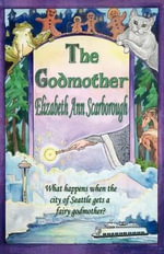 The Godmother - Elizabeth Ann Scarborough