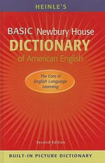 Heinle's Basic Newbury House Dictionary of American English - Philip M. Rideout
