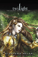 Twilight: The Graphic Novel, Vol. 1 :  The Graphic Novel, Vol. 1 - Stephenie Meyer