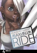 Maximum Ride : The Manga, Vol. 4 - James Patterson