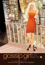 Gossip Girl: The Manga: v. 1 : For Your Eyes Only - Cecily Von Ziegesar
