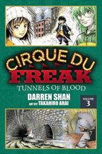 Cirque Du Freak, Volume 3 : Tunnels of Blood - Darren Shan