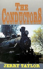 The Conductors - Jerry Taylor