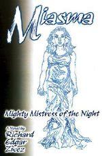 Miasma, Mighty Mistress of the Night - Richard Edgar Zwez