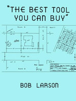 The Best Tool You Can Buy - Bob Larson