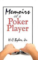 Memoirs of a Poker Player - H.C. Byler