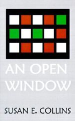Open Window - Susan E. Collins