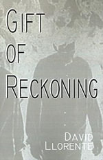 Gift of Reckoning - David Llorente