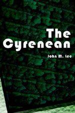The Cyrenean - John M. Lee