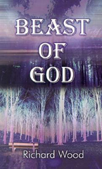 Beast of God - Richard Wood