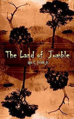 The Land of  Jumble - Leo C., Jr. Frisk