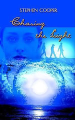 Chasing the Light - Stephen Cooper