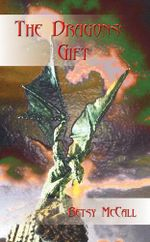 The Dragons' Gift - Betsy McCall