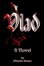 Vlad : A Novel - Melodie Romeo
