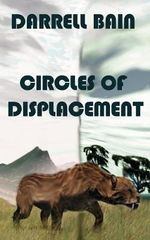 Circles of Displacement - Darrell Bain