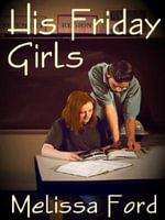 His Friday Girls - Melissa Ford