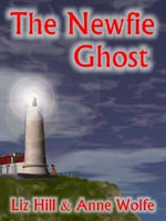 The Newfie Ghost - Liz Hill