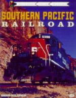 Southern Pacific Railroad : Railroad Color History - Brian Solomon