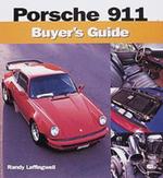 Porsche 911 Buyer's Guide : Buyer's Guide - Randy Leffingwell
