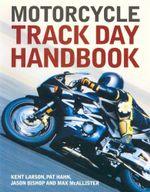 Motorcycle : Track Day Handbook - Kent Larson