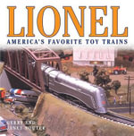 Lionel : America's Favorite Toy Trains - Gerry Souter