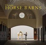 Ultimate Horse Barns - Randy Leffingwell