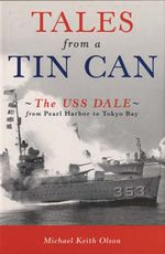 Autobiography of a Tin Can : USS