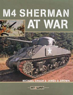 M4 Sherman at War - Michael Green