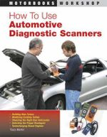 How to Use Automotive Diagnostic Scanners : Motorbooks Workshop - Tracy Martin