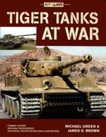 Tiger Tanks at War - James Brown