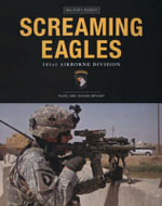 Screaming Eagles : The 101st Airborne Division - Russ Bryant
