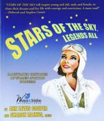Stars of the Sky : Legends All - Illustrated Histories of Women Aviation Pioneers - Ann Cooper