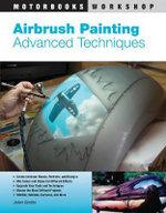 Airbrush Painting Advanced Techniques : Advanced Techniques - JoAnne Bortles