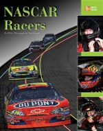 NASCAR Racers : The Story So Far - Ben White