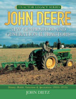John Deere New Generation and Generation II Tractors : History, Models, Variations & Specifications 1960s-1970s - John Dietz