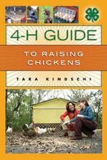 4-H Guide To Raising Chickens : 4-H Guide - Tara Kindschi