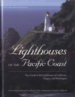 Lighthouses of the Pacific Coast - Randy Leffingwell