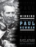 Winning : The Racing Life of Paul Newman - Matt Stone