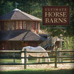 Ultimate Horse Barns - Randy Leffingwell