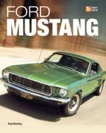 Ford Mustang : First Gear - Brad Bowling